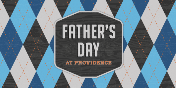 Father's Day At Providence