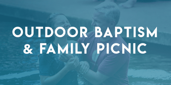 Outdoor Baptism & Family Picnic